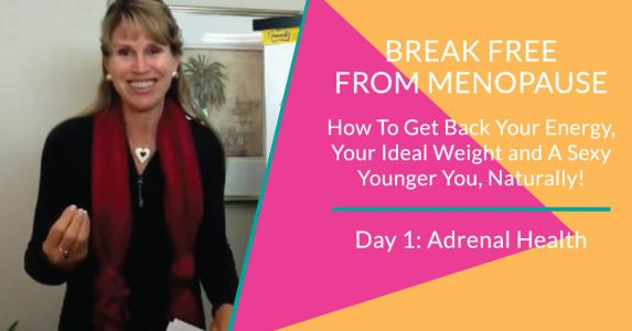 Break Free From Menopause - Day 1: Adrenals