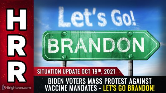 """MASS PROTESTS erupt across America; even Biden voters now rejecting tyrannical vaccine mandates. """"Let's go Brandon"""" protest rap goes viral"""