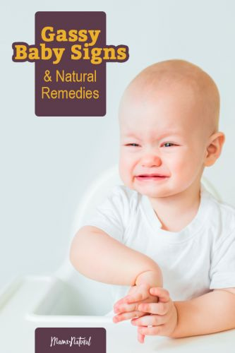 Gassy Baby: 8 Signs of Gas & Natural Remedies to Help