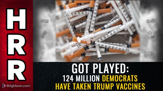 GOT PLAYED: 124 million Democrats have taken Trump vaccines. what happens if they start dying?